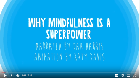 Mindfulness a superpower